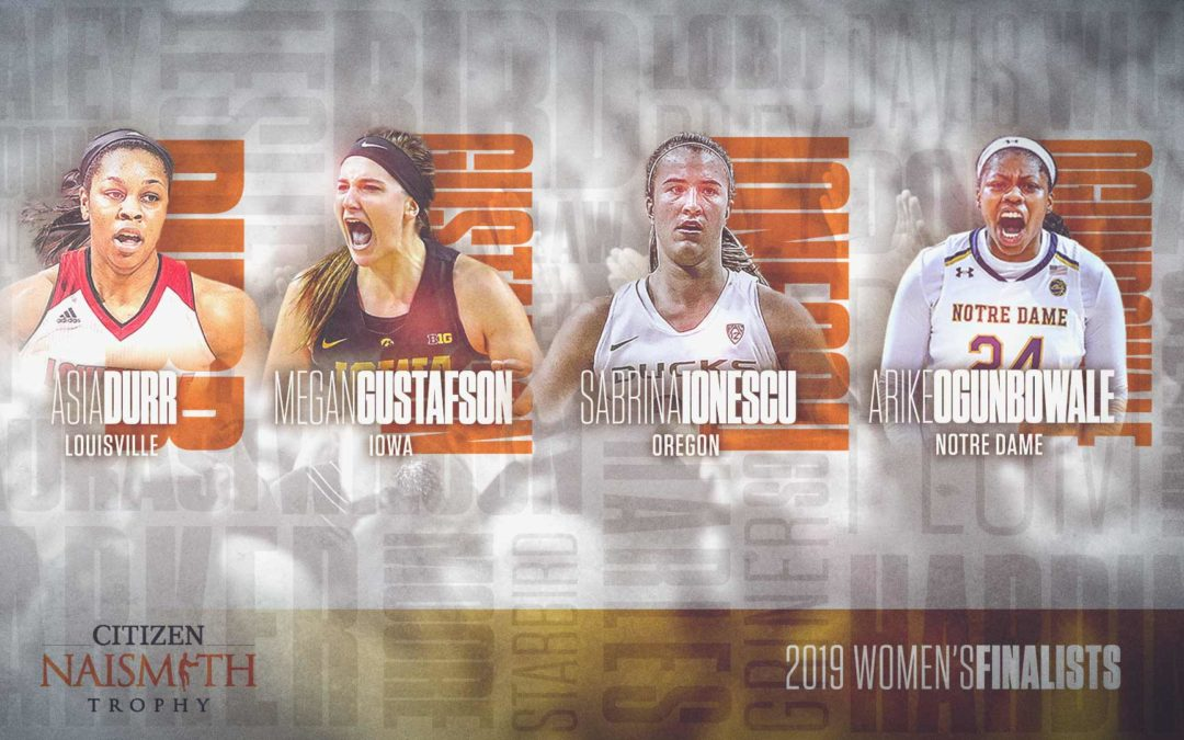 2019 Women's Citizen Naismith Trophy Finalists Announced